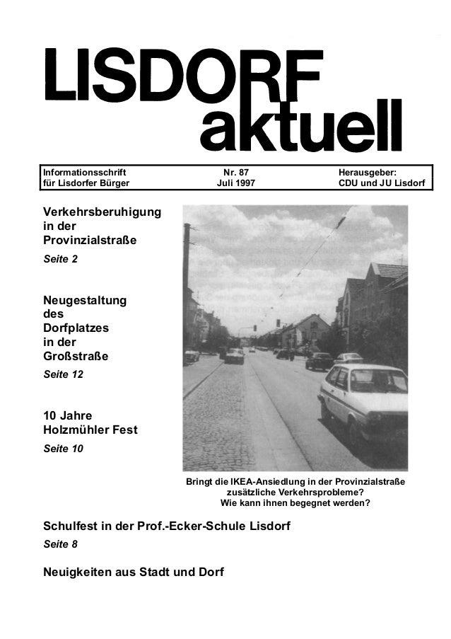 Informationsschrift Nr. 87 Herausgeber: für Lisdorfer Bürger Juli 1997 CDU und JU Lisdorf Verkehrsberuhigung in der Provin...