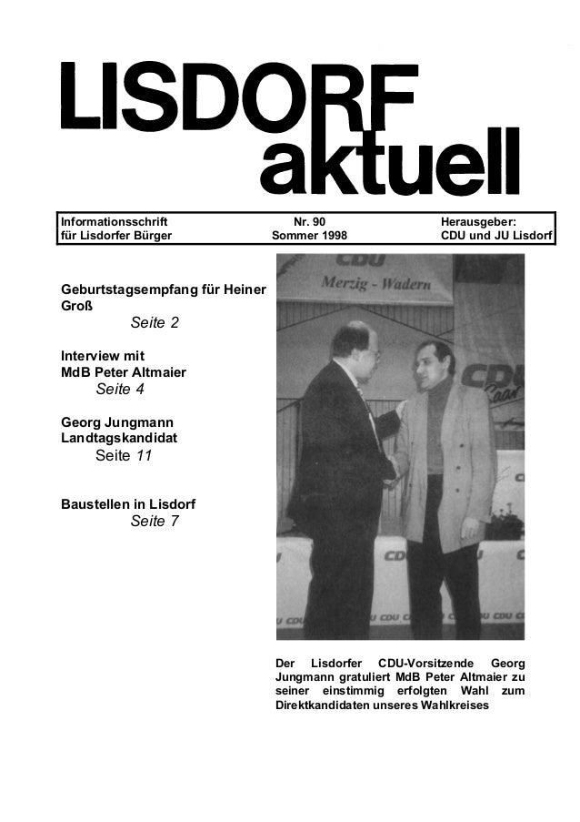 Informationsschrift Nr. 90 Herausgeber: für Lisdorfer Bürger Sommer 1998 CDU und JU Lisdorf Geburtstagsempfang für Heiner ...