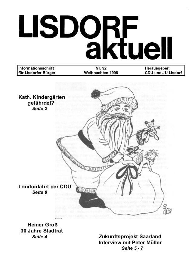 Informationsschrift Nr. 92 Herausgeber: für Lisdorfer Bürger Weihnachten 1998 CDU und JU Lisdorf Kath. Kindergärten gefähr...