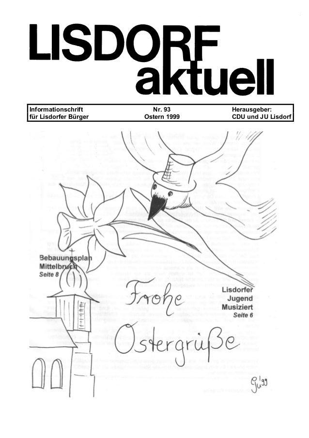 Informationschrift Nr. 93 Herausgeber: für Lisdorfer Bürger Ostern 1999 CDU und JU Lisdorf