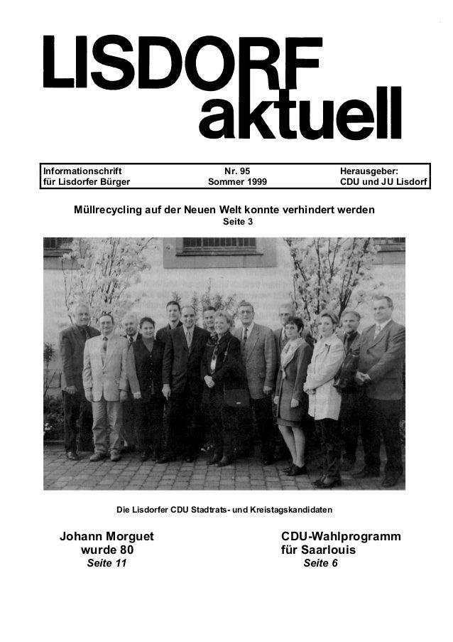 Informationschrift Nr. 95 Herausgeber: für Lisdorfer Bürger Sommer 1999 CDU und JU Lisdorf Müllrecycling auf der Neuen Wel...