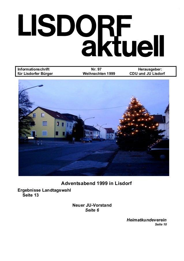 Informationschrift Nr. 97 Herausgeber: für Lisdorfer Bürger Weihnachten 1999 CDU und JU Lisdorf Adventsabend 1999 in Lisdo...