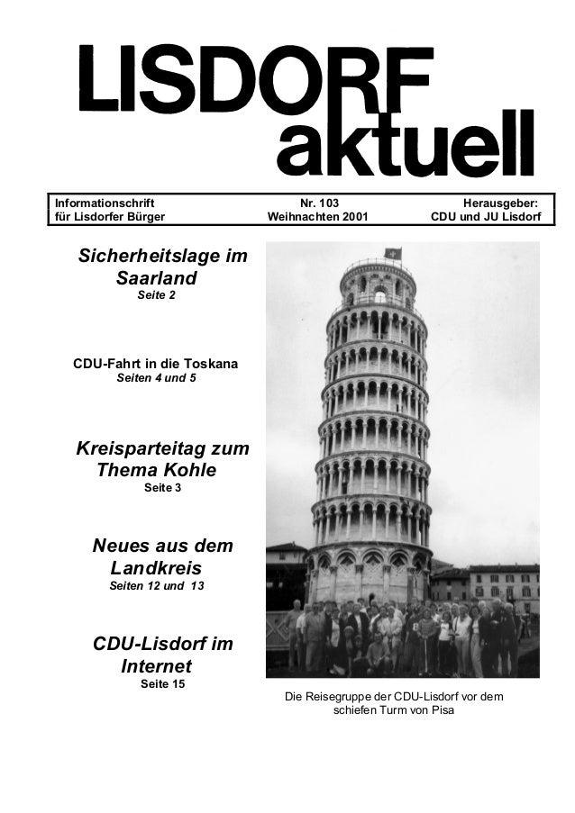 Informationschrift Nr. 103 Herausgeber: für Lisdorfer Bürger Weihnachten 2001 CDU und JU Lisdorf Sicherheitslage im Saarla...