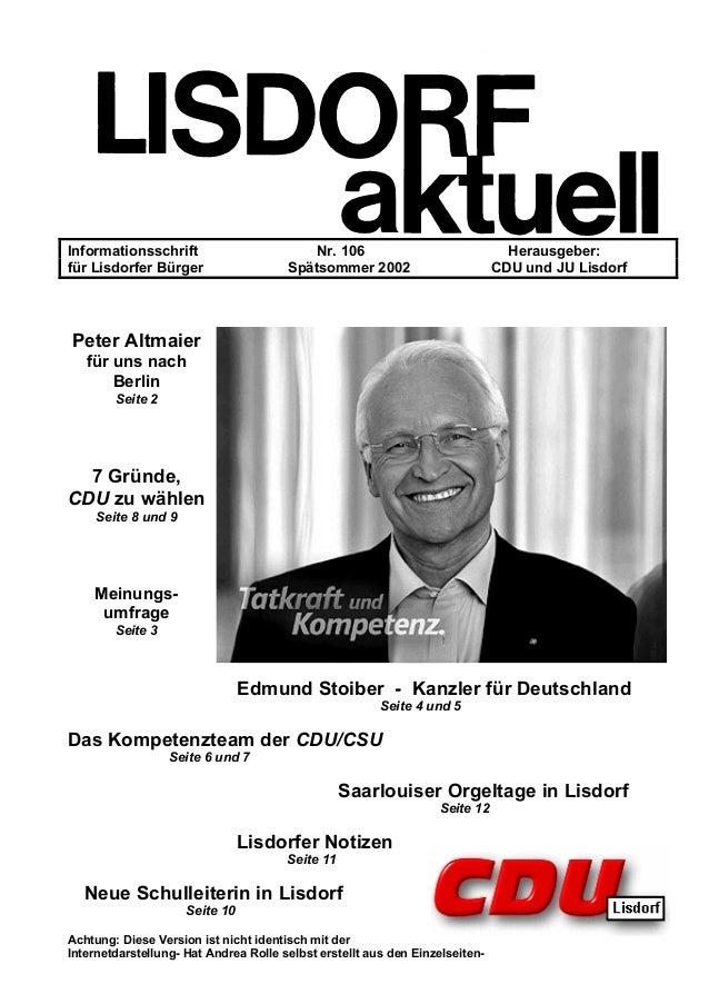 Informationsschrift Nr. 106 Herausgeber: für Lisdorfer Bürger Spätsommer 2002 CDU und JU Lisdorf Peter Altmaier für uns na...