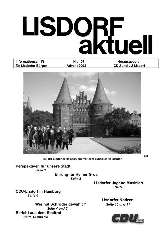 Informationschrift Nr. 107 Herausgeber: für Lisdorfer Bürger Advent 2002 CDU und JU Lisdorf Ein Teil der Lisdorfer Reisegr...