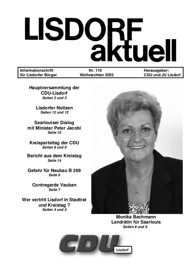 Informationschrift Nr. 110 Herausgeber: für Lisdorfer Bürger Weihnachten 2003 CDU und JU Lisdorf Hauptversammlung der CDU-...