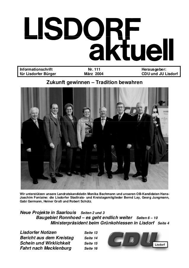 Informationschrift Nr. 111 Herausgeber: für Lisdorfer Bürger März 2004 CDU und JU Lisdorf Zukunft gewinnen – Tradition bew...