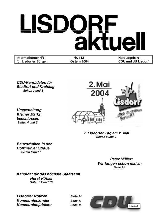 Informationschrift Nr. 112 Herausgeber: für Lisdorfer Bürger Ostern 2004 CDU und JU Lisdorf CDU-Kandidaten für Stadtrat un...