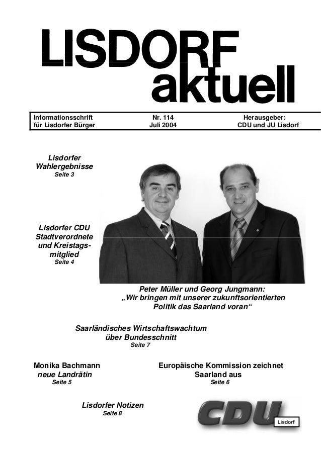 Informationsschrift Nr. 114 Herausgeber: für Lisdorfer Bürger Juli 2004 CDU und JU Lisdorf Lisdorfer Wahlergebnisse Seite ...