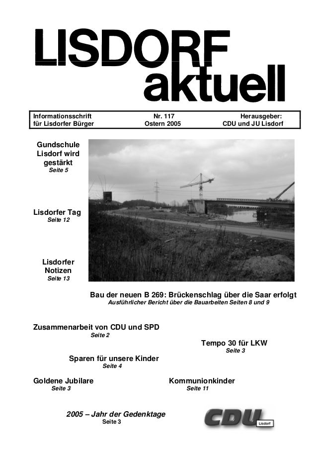 Informationsschrift Nr. 117 Herausgeber: für Lisdorfer Bürger Ostern 2005 CDU und JU Lisdorf Gundschule Lisdorf wird gestä...
