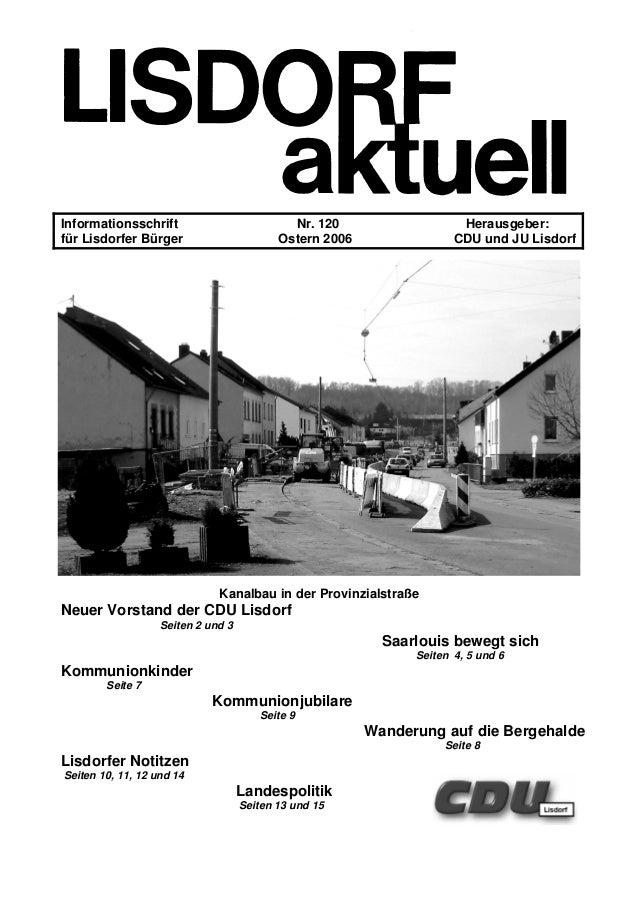 Informationsschrift Nr. 120 Herausgeber: für Lisdorfer Bürger Ostern 2006 CDU und JU Lisdorf Kanalbau in der Provinzialstr...