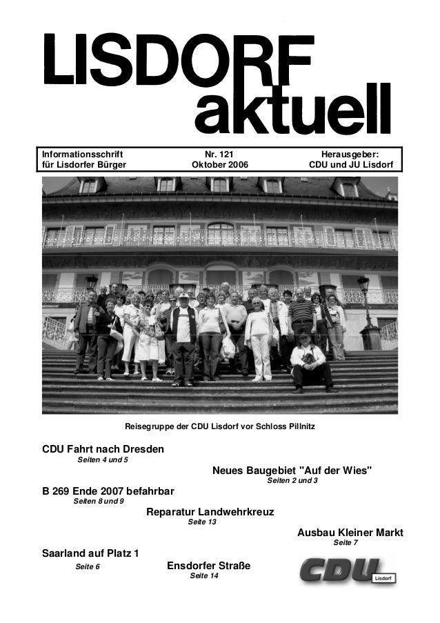Informationsschrift Nr. 121 Herausgeber: für Lisdorfer Bürger Oktober 2006 CDU und JU Lisdorf Reisegruppe der CDU Lisdorf ...