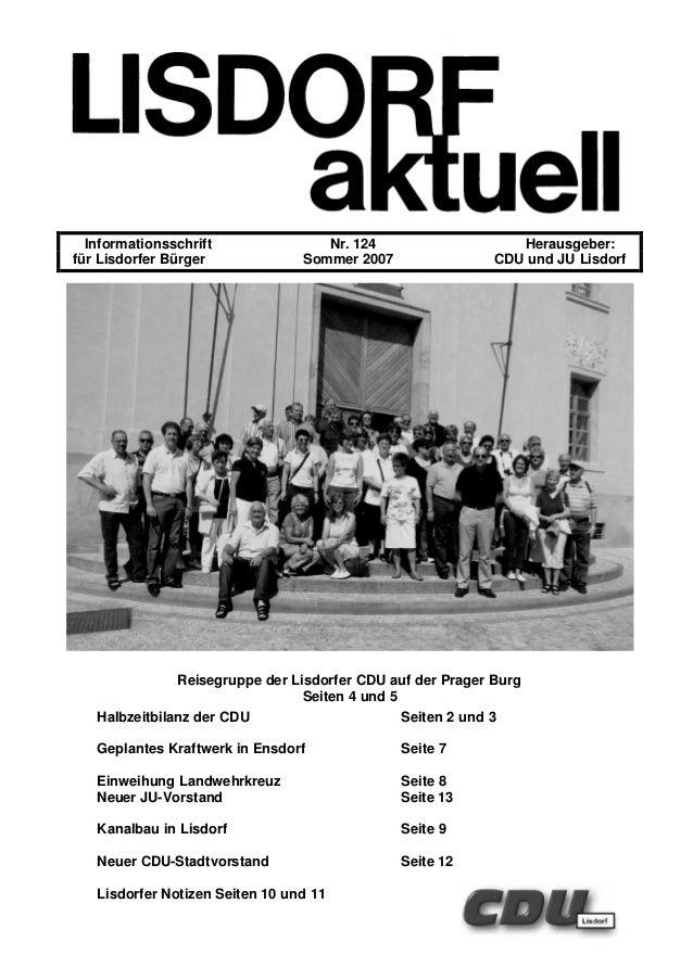 Informationsschrift Nr. 124 Herausgeber: für Lisdorfer Bürger Sommer 2007 CDU und JU Lisdorf Reisegruppe der Lisdorfer CDU...