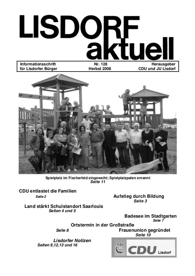 Informationsschrift Nr. 128 Herausgeber für Lisdorfer Bürger Herbst 2008 CDU und JU Lisdorf Spielplatz im Fischerfeld eing...