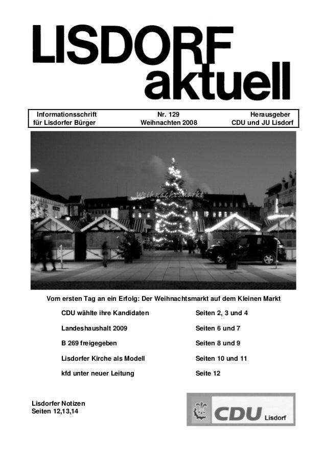 Informationsschrift Nr. 129 Herausgeber für Lisdorfer Bürger Weihnachten 2008 CDU und JU Lisdorf Vom ersten Tag an ein Erf...