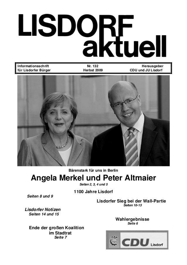 Informationsschrift Nr. 132 Herausgeber für Lisdorfer Bürger Herbst 2009 CDU und JU Lisdorf Bärenstark für uns in Berlin A...