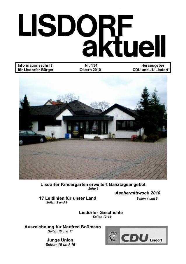 Informationsschrift Nr. 134 Herausgeber für Lisdorfer Bürger Ostern 2010 CDU und JU Lisdorf Lisdorfer Kindergarten erweite...