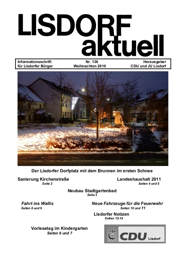 Informationsschrift Nr. 136 Herausgeber für Lisdorfer Bürger Weihnachten 2010 CDU und JU Lisdorf Der Lisdorfer Dorfplatz m...