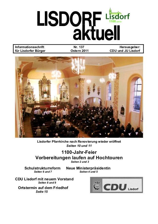 Informationsschrift Nr. 137 Herausgeber: für Lisdorfer Bürger Ostern 2011 CDU und JU Lisdorf Lisdorfer Pfarrkirche nach Re...
