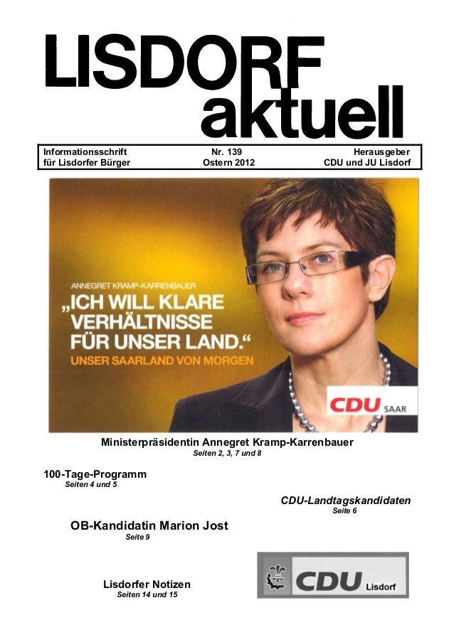 Informationsschrift Nr. 139 Herausgeber für Lisdorfer Bürger Ostern 2012 CDU und JU Lisdorf Ministerpräsidentin Annegret K...