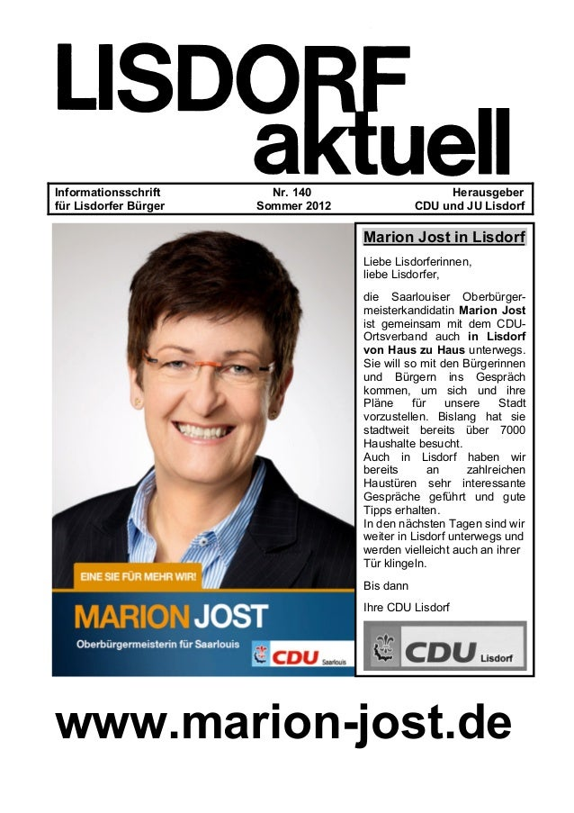 Informationsschrift Nr. 140 Herausgeber für Lisdorfer Bürger Sommer 2012 CDU und JU Lisdorf CDU-Landtagskandidaten Seite 6...