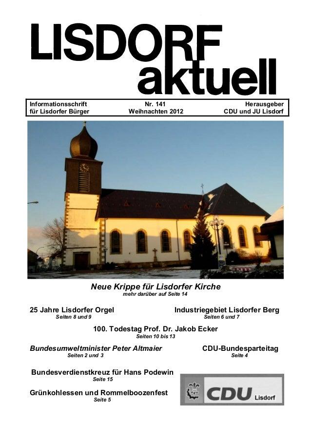Informationsschrift Nr. 141 Herausgeber für Lisdorfer Bürger Weihnachten 2012 CDU und JU Lisdorf Neue Krippe für Lisdorfer...