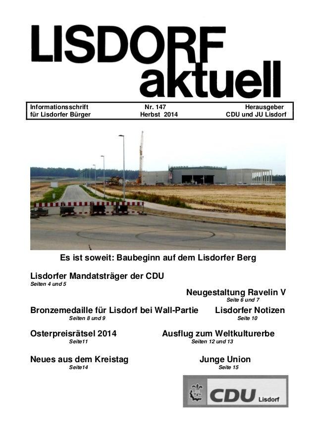 Informationsschrift Nr. 147 Herausgeber für Lisdorfer Bürger Herbst 2014 CDU und JU Lisdorf Es ist soweit: Baubeginn auf d...