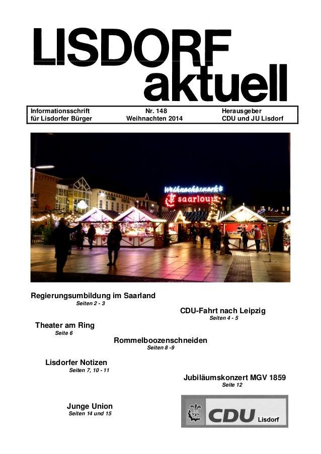 Informationsschrift Nr. 148 Herausgeber für Lisdorfer Bürger Weihnachten 2014 CDU und JU Lisdorf Regierungsumbildung im Sa...