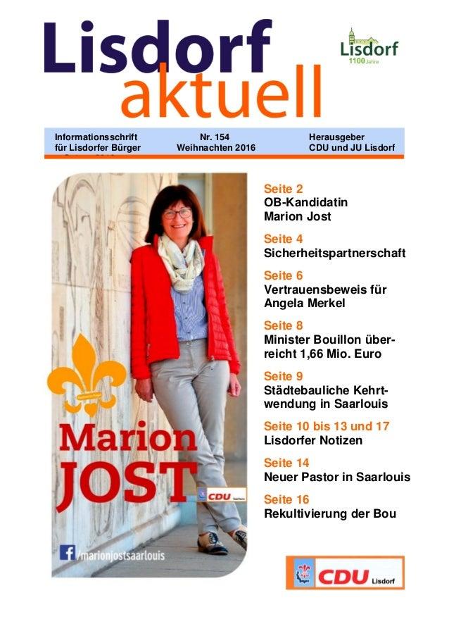 Seite 2 OB-Kandidatin Marion Jost Seite 4 Sicherheitspartnerschaft Seite 6 Vertrauensbeweis für Angela Merkel Seite 8 Mini...