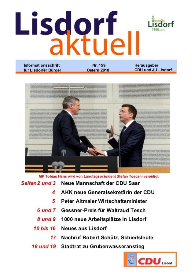 MP Tobias Hans wird von Landtagspräsident Stefan Toscani vereidigt Seiten2 und 3 Neue Mannschaft der CDU Saar 4 AKK neue G...