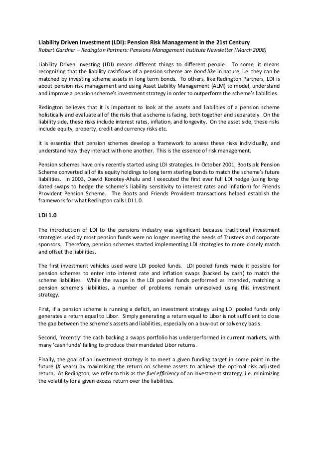 LiabilityDrivenInvestment(LDI):PensionRiskManagementinthe21stCenturyRobertGardner–RedingtonPartners:Pensio...