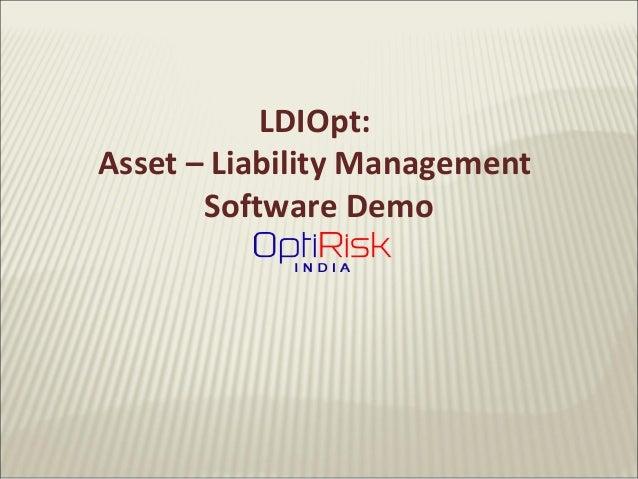 LDIOpt:Asset – Liability ManagementSoftware Demo