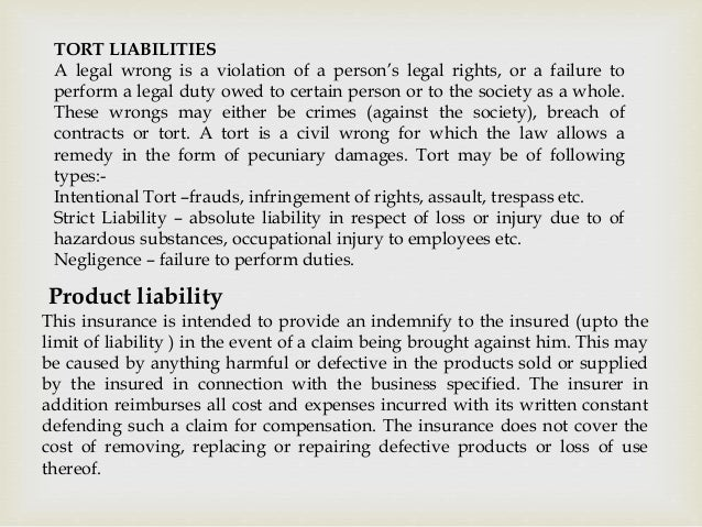 TORT LIABILITIES A legal wrong is a violation of a person's legal rights, or a failure to perform a legal duty owed to cer...