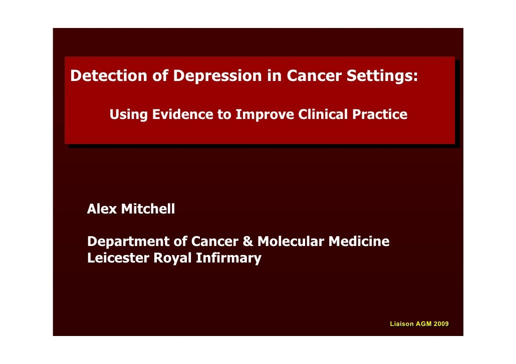 Detection of Depression in Cancer Settings: Detection of Depression in Cancer Settings:       Using Evidence to Improve Cl...