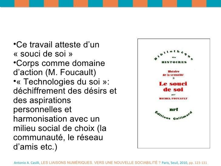Antonio A. Casilli,  LES LIAISONS NUMÉRIQUES. VERS UNE NOUVELLE SOCIABILITÉ ?  Paris, Seuil, 2010,  pp. 123-131 <ul><li>Ce...