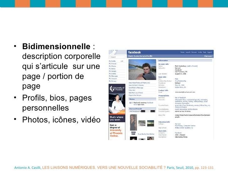 Antonio A. Casilli,  LES LIAISONS NUMÉRIQUES. VERS UNE NOUVELLE SOCIABILITÉ ?  Paris, Seuil, 2010,  pp. 123-131 <ul><li>Bi...