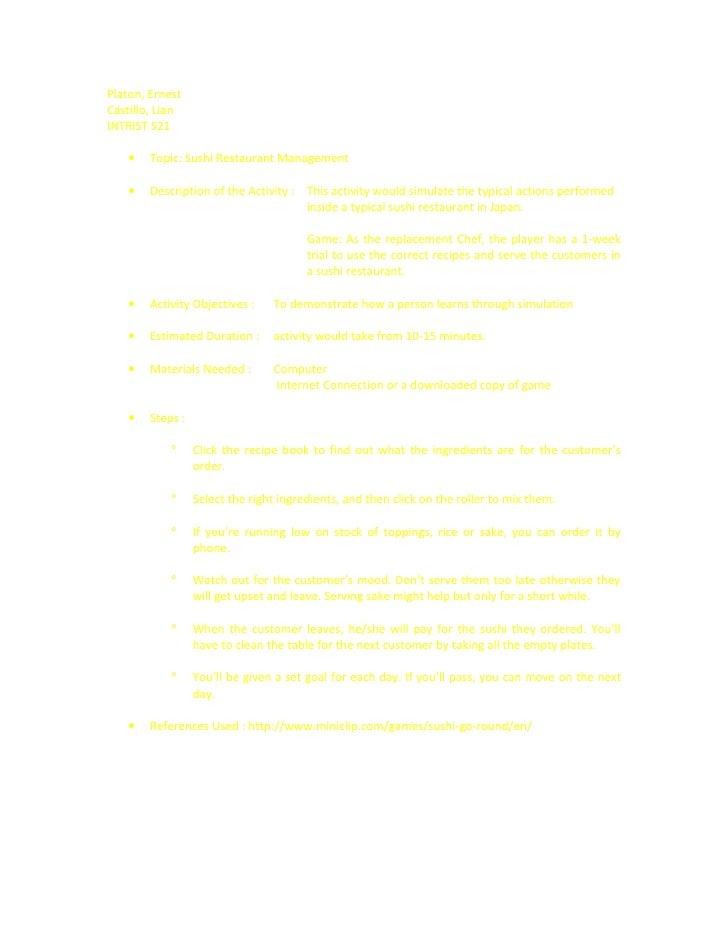 Platon, Ernest Castillo, Lian INTRIST S21      •   Topic: Sushi Restaurant Management      •   Description of the Activity...