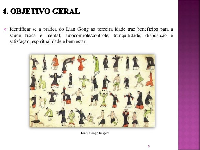  Identificar se a prática do Lian Gong na terceira idade traz benefícios para a saúde física e mental; autocontrole/contr...