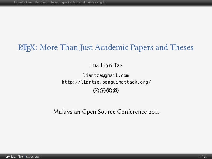 Introduction Document Types Special Material Wrapping Up         LTEX: More Than Just Academic Papers and Theses         A...