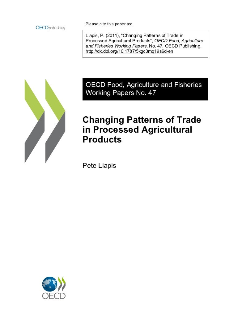 OECD FOOD, AGRICULTURE AND FISHERIES                           WORKING PAPERS   The working paper series is designed to ma...