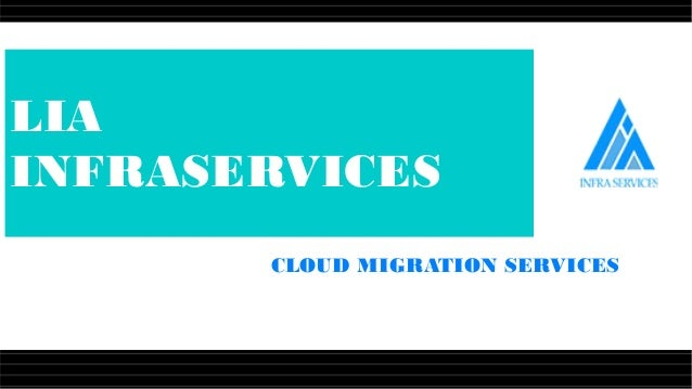 Cloud Migration Services - Lia Infraservices