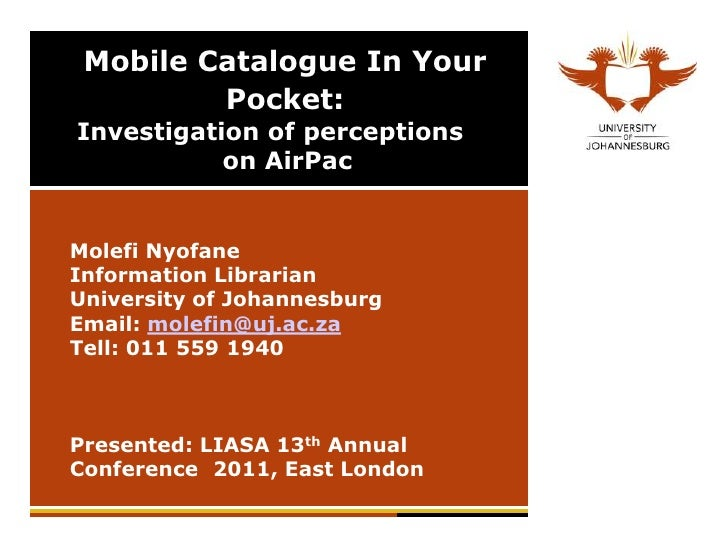 Client perception on Mobile technology in Libraries: Liasa 2011