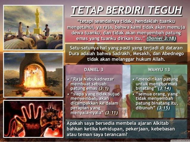 """TETAP BERDIRI TEGUH DANIEL 3 • """"Raja Nebukadnezar membuat sebuah patung emas (3:1) • """"siapa yang tidak sujud menyembah, ak..."""