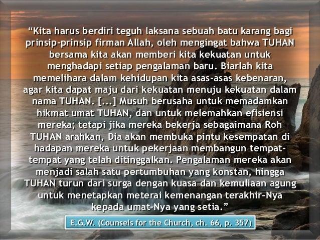 """""""Kita harus berdiri teguh laksana sebuah batu karang bagi prinsip-prinsip firman Allah, oleh mengingat bahwa TUHAN bersama..."""