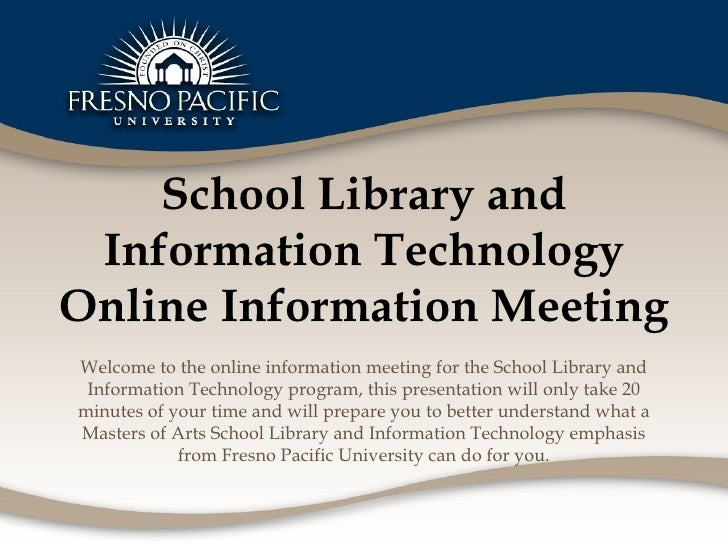School Library and Information Technology Online Information Meeting Welcome to the online information meeting for the Sch...