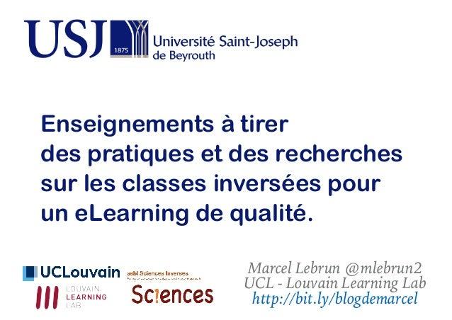 Marcel Lebrun @mlebrun2 UCL - Louvain Learning Lab http://bit.ly/blogdemarcel Enseignements à tirer des pratiques et des r...