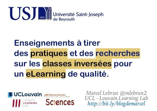 Enseignements à tirer  des pratiques et des recherches sur les classes inversées pour un eLearning de qualité Slide 2