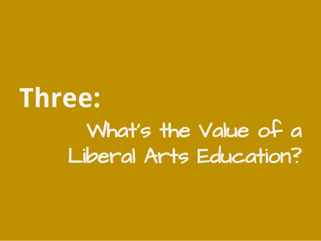 value of the arts in educational With significant attention being paid to the utility of an education within stem fields (science, technology, engineering and math), liberal arts grads may find themselves asking: what is the .