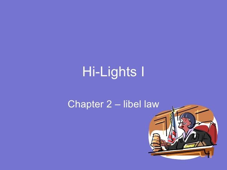 Hi-Lights I Chapter 2 – libel law