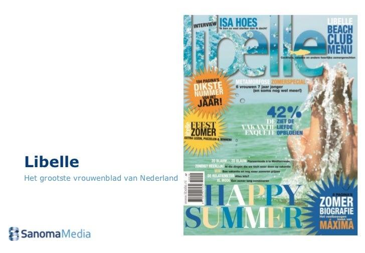 LibelleHet grootste vrouwenblad van Nederland